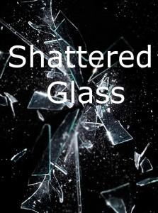 Shattered glass a