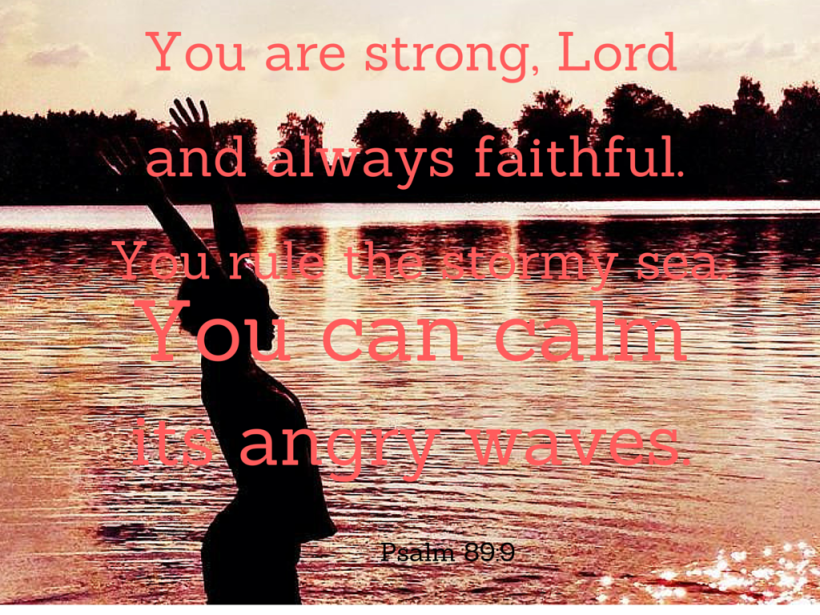 You are strong, Lord