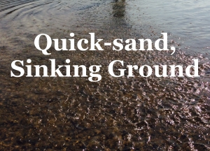 quick sand sinking ground
